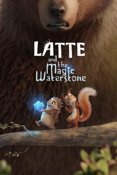 Film Latte And The Magic Waterstone 2019 Film Online Subtitrat In Romana 62yahir177